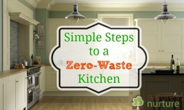 Simple Steps to a Zero Waste Kitchen