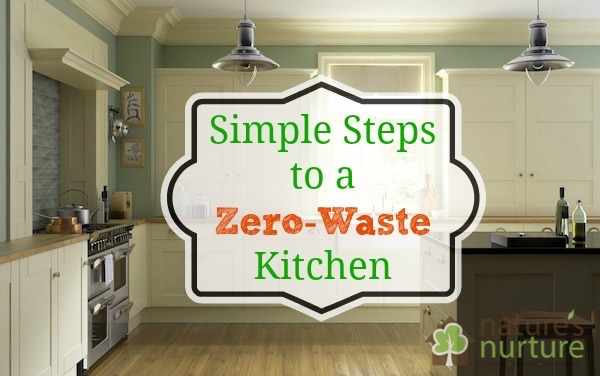 8 Stupid Simple Steps To A Zero Waste Kitchen
