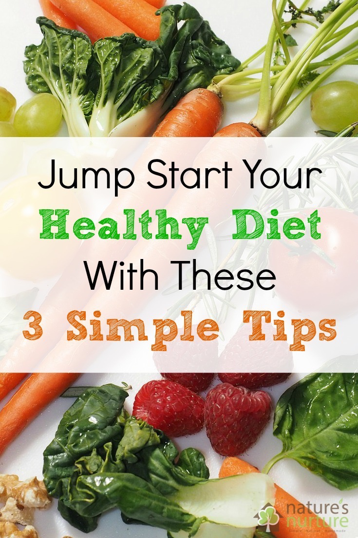 3 Simple Tips For A Healthy Diet