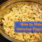 Homemade Stovetop Popcorn